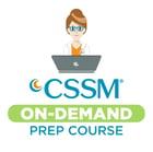 CSSM On-Demand Prep Course