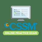 CSSM Online Practice Exam